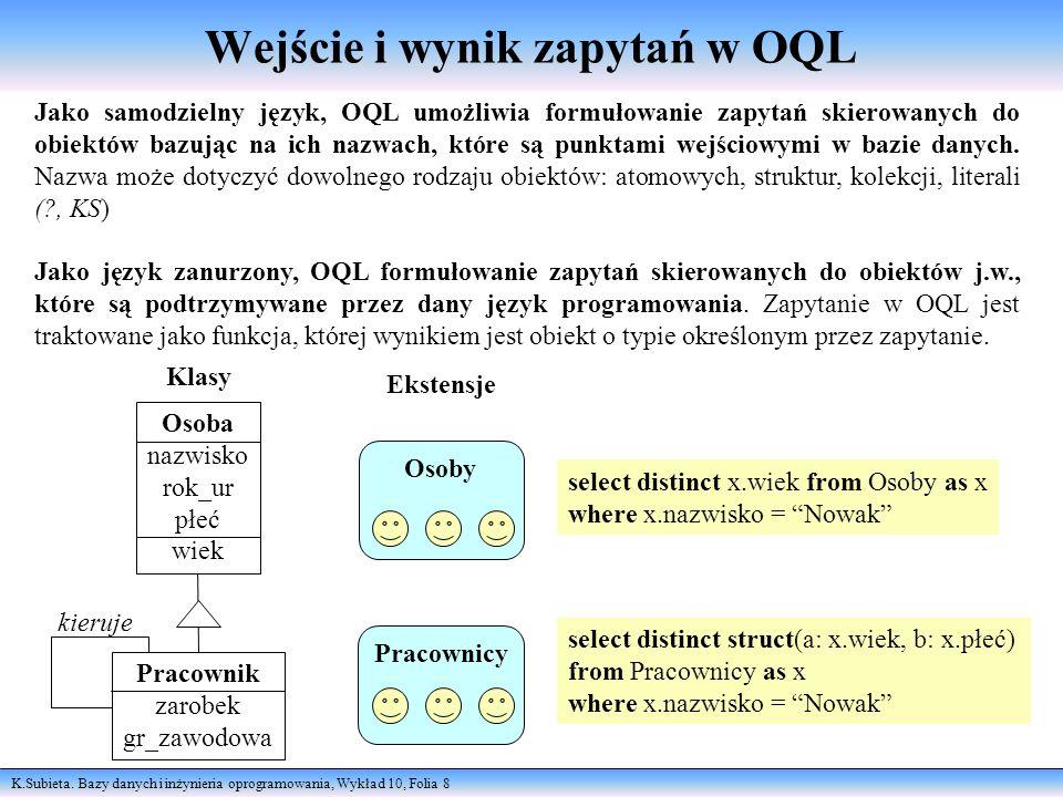 Wejście i wynik zapytań w OQL