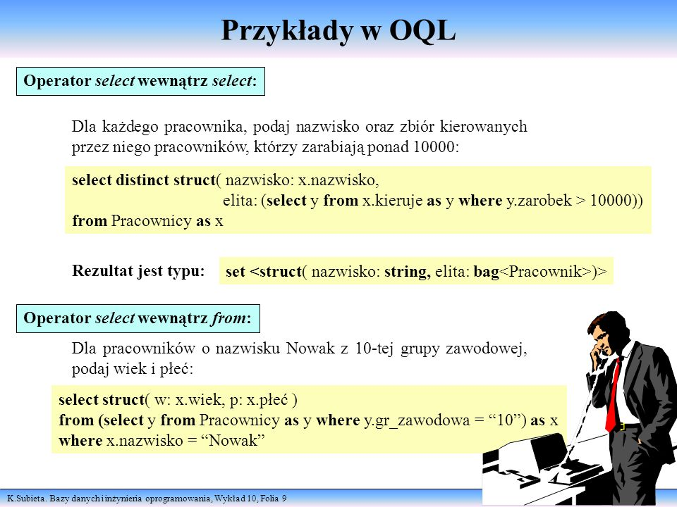 Przykłady w OQL Operator select wewnątrz select: