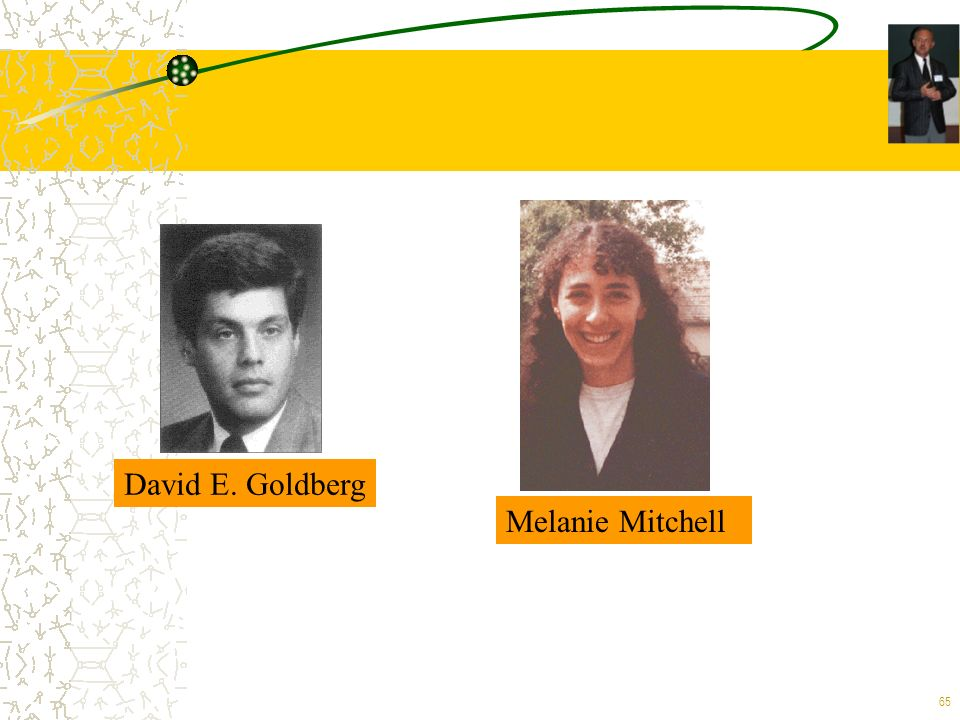 David E. Goldberg Melanie Mitchell