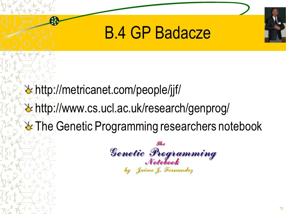 B.4 GP Badacze http://metricanet.com/people/jjf/