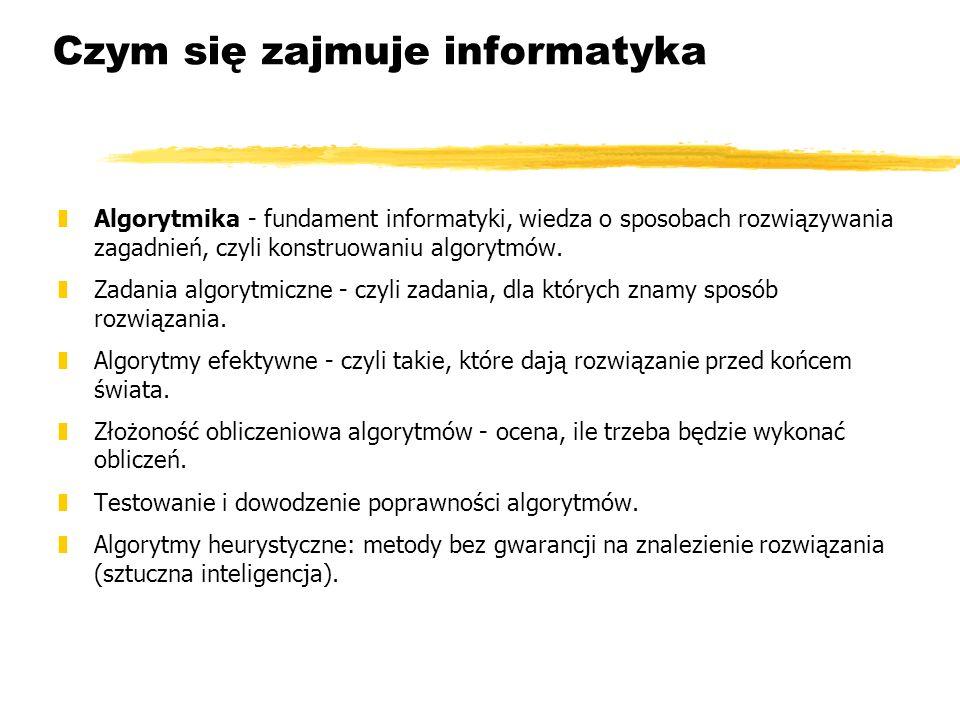 Czym się zajmuje informatyka