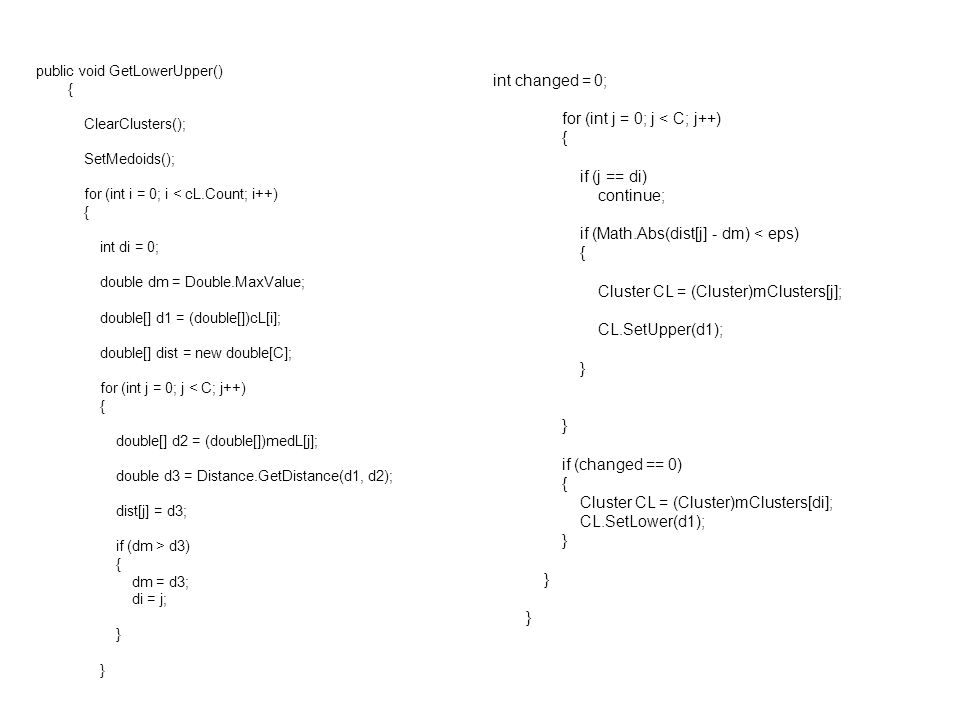 for (int j = 0; j < C; j++) { if (j == di) continue;