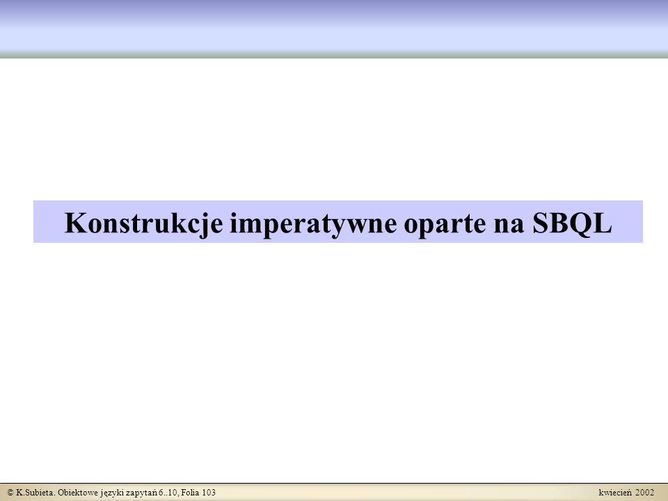 Konstrukcje imperatywne oparte na SBQL