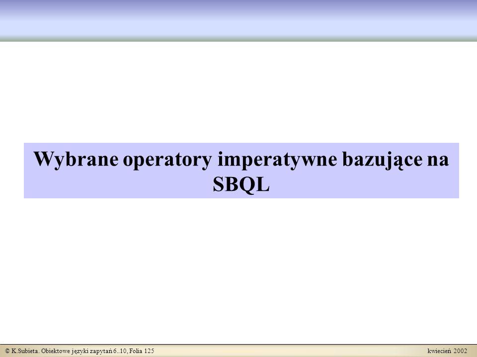 Wybrane operatory imperatywne bazujące na SBQL