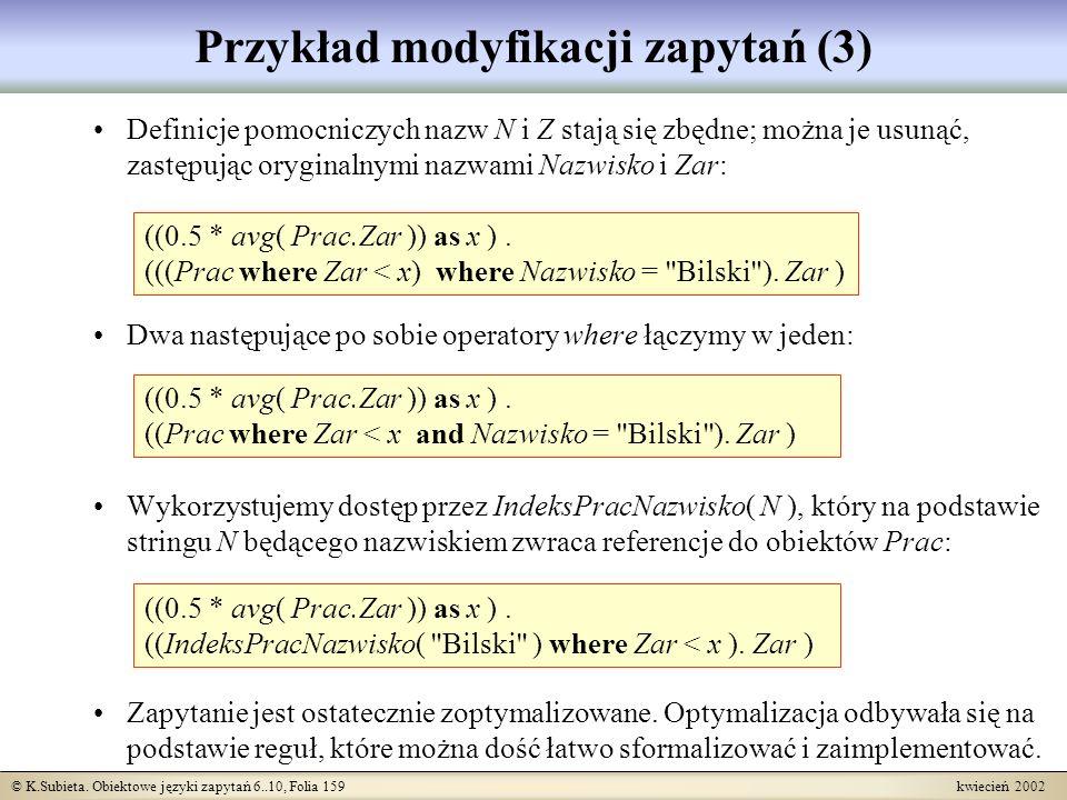 Przykład modyfikacji zapytań (3)