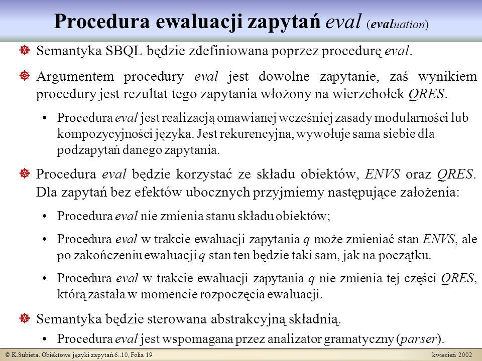 Procedura ewaluacji zapytań eval (evaluation)