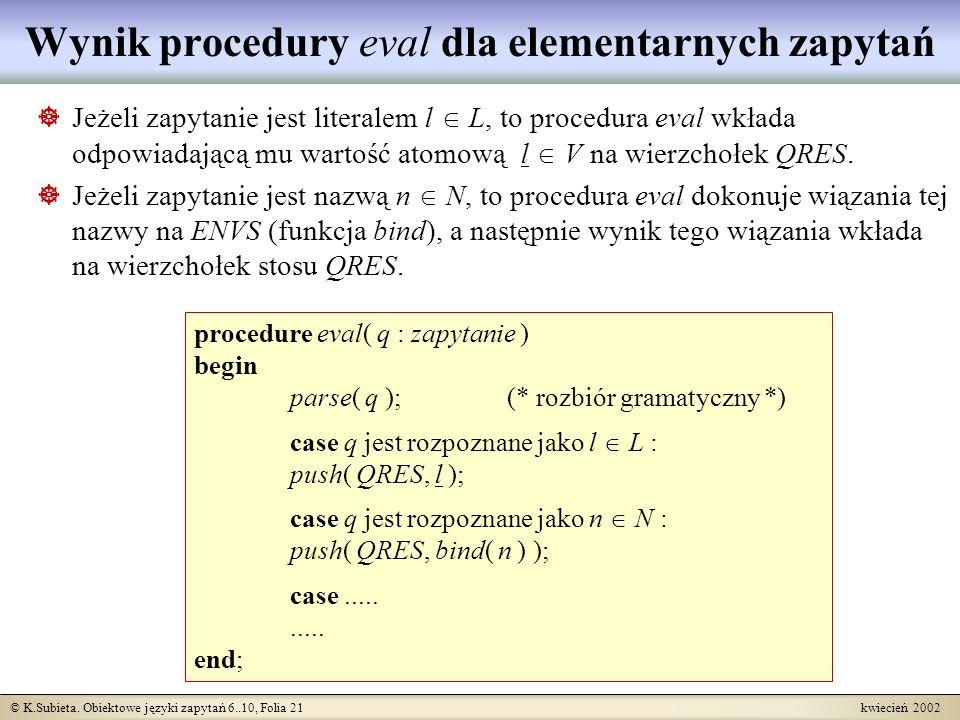 Wynik procedury eval dla elementarnych zapytań