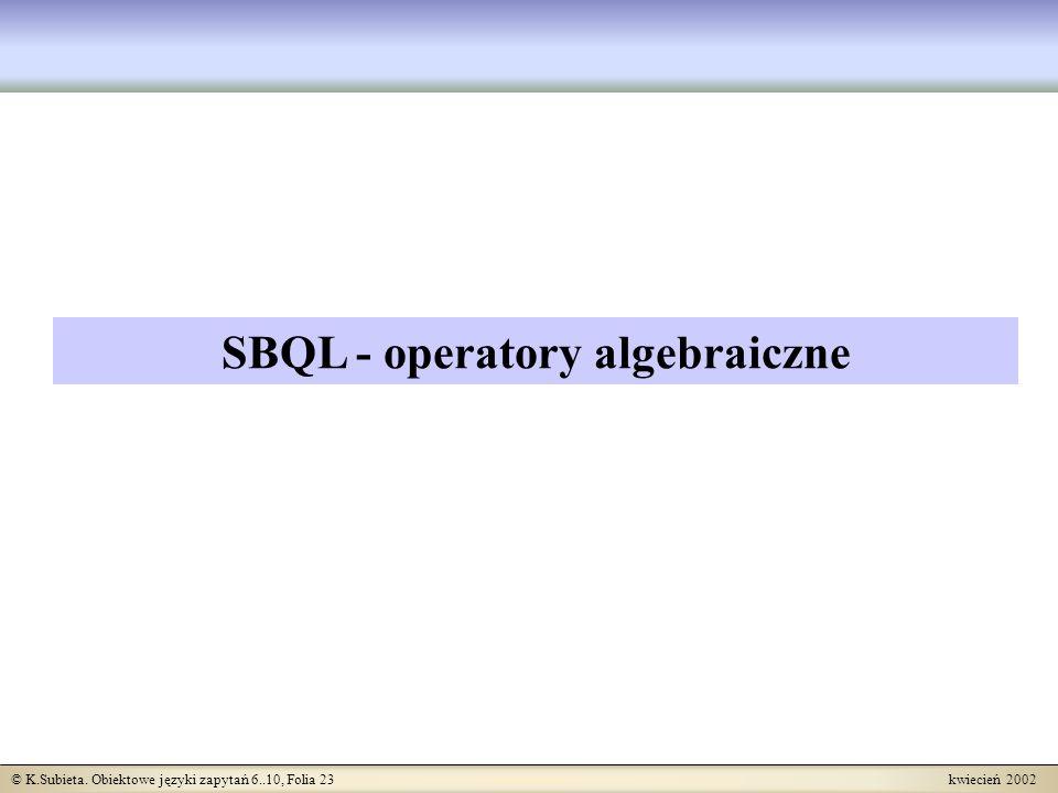 SBQL - operatory algebraiczne