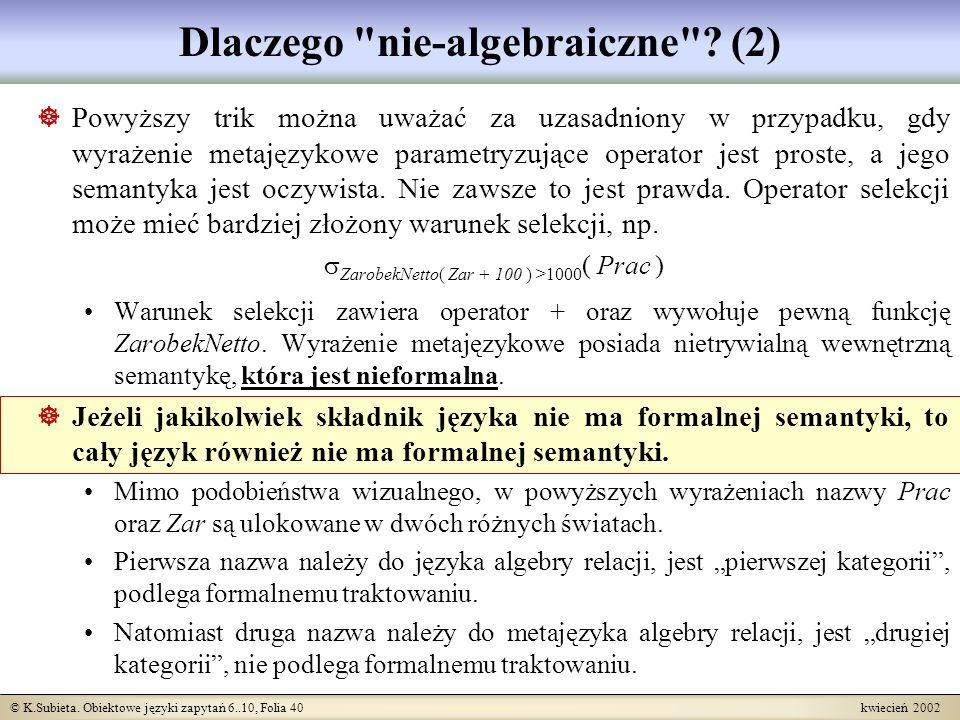 Dlaczego nie-algebraiczne (2)