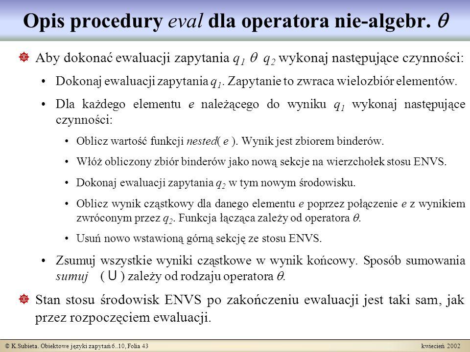 Opis procedury eval dla operatora nie-algebr. 