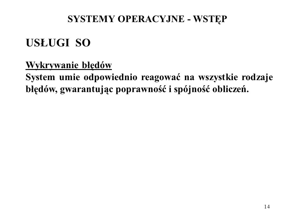 SYSTEMY OPERACYJNE - WSTĘP