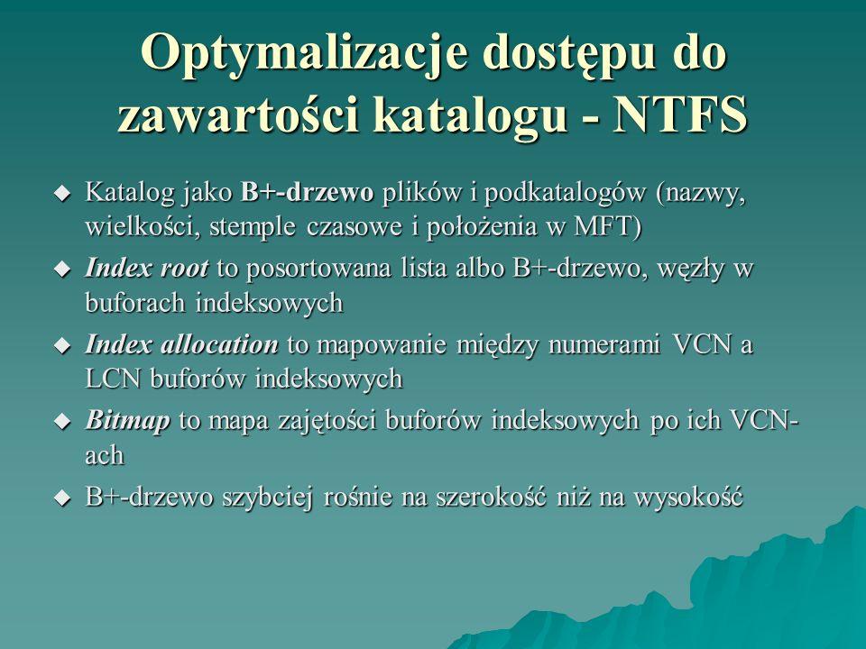 Optymalizacje dostępu do zawartości katalogu - NTFS