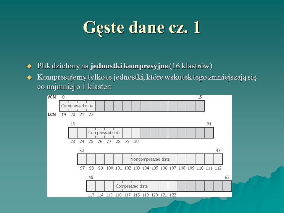 Gęste dane cz. 1 Plik dzielony na jednostki kompresyjne (16 klastrów)