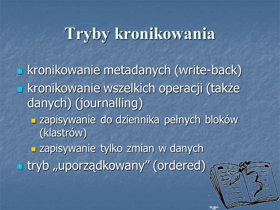 Tryby kronikowania kronikowanie metadanych (write-back)