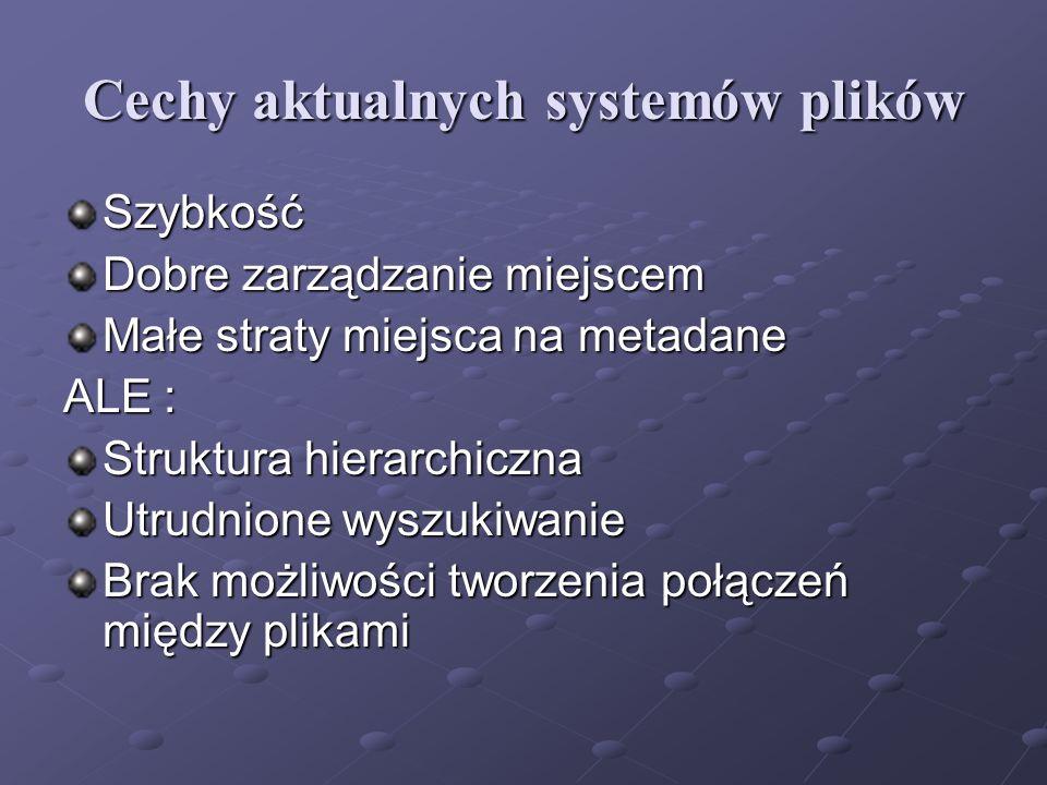 Cechy aktualnych systemów plików