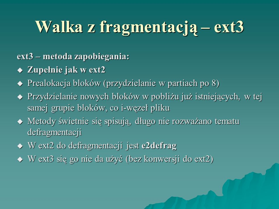 Walka z fragmentacją – ext3