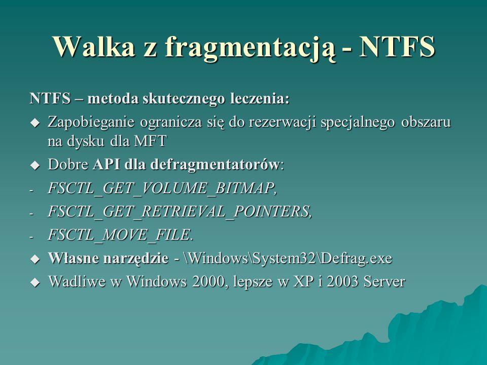 Walka z fragmentacją - NTFS