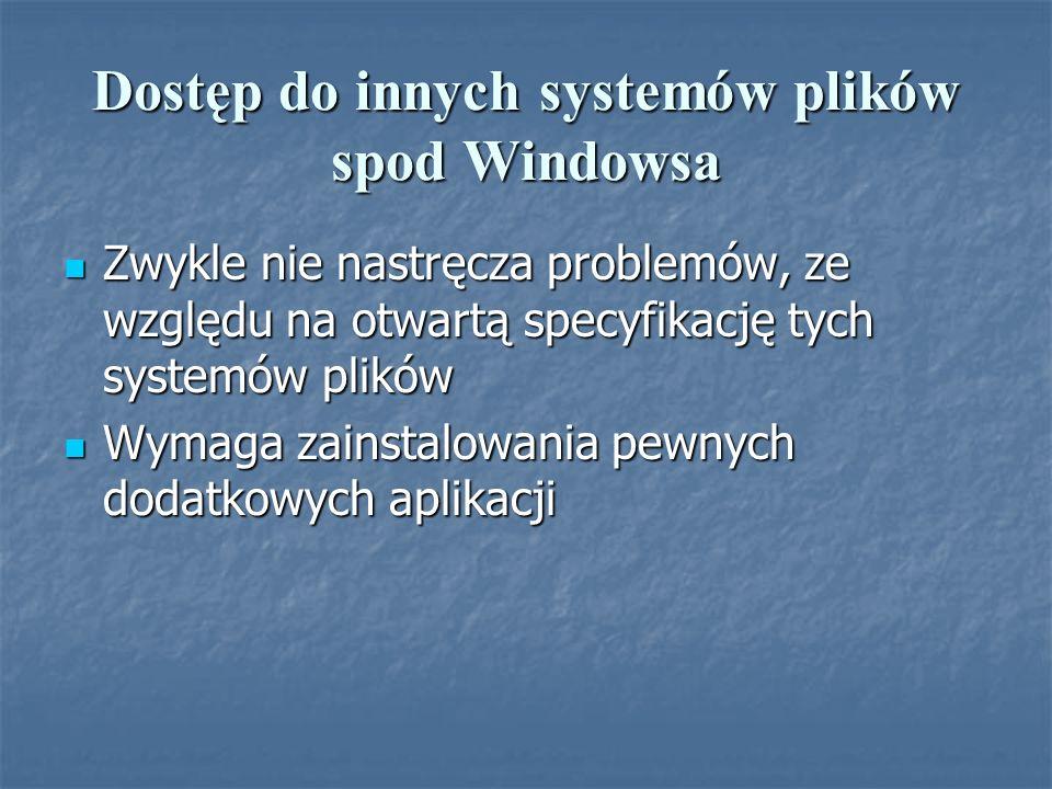 Dostęp do innych systemów plików spod Windowsa