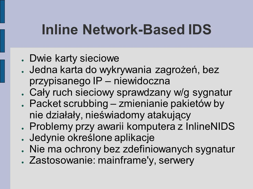 Inline Network-Based IDS