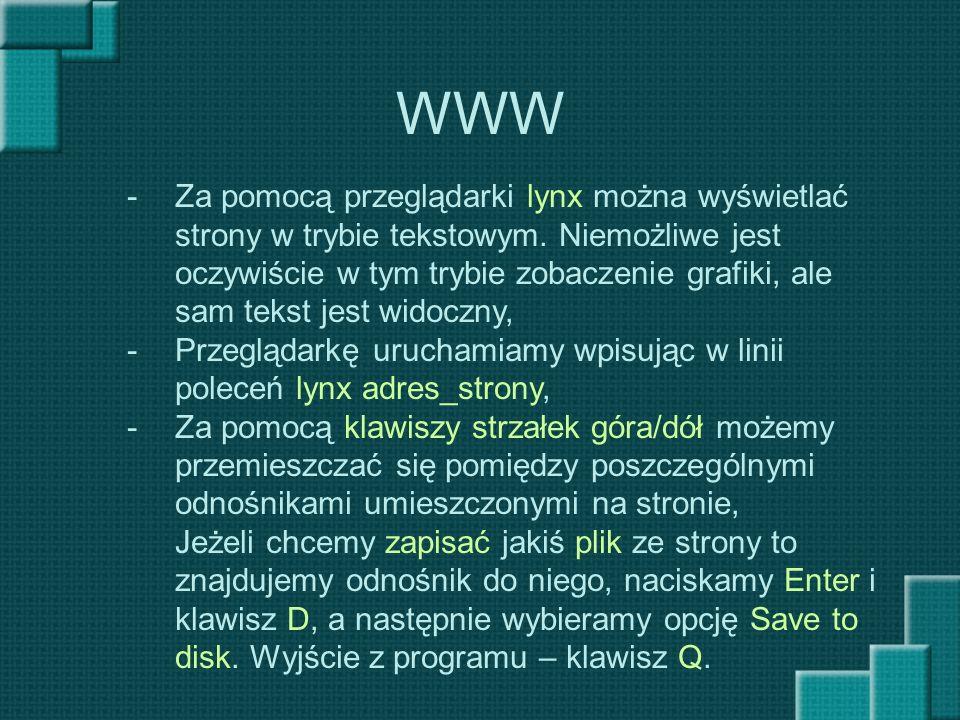 WWW Za pomocą przeglądarki lynx można wyświetlać