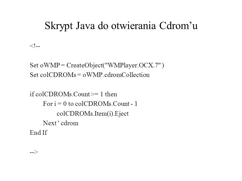 Skrypt Java do otwierania Cdrom'u