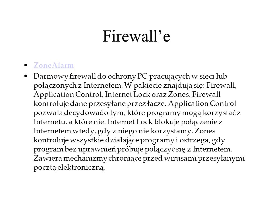 Firewall'e ZoneAlarm.