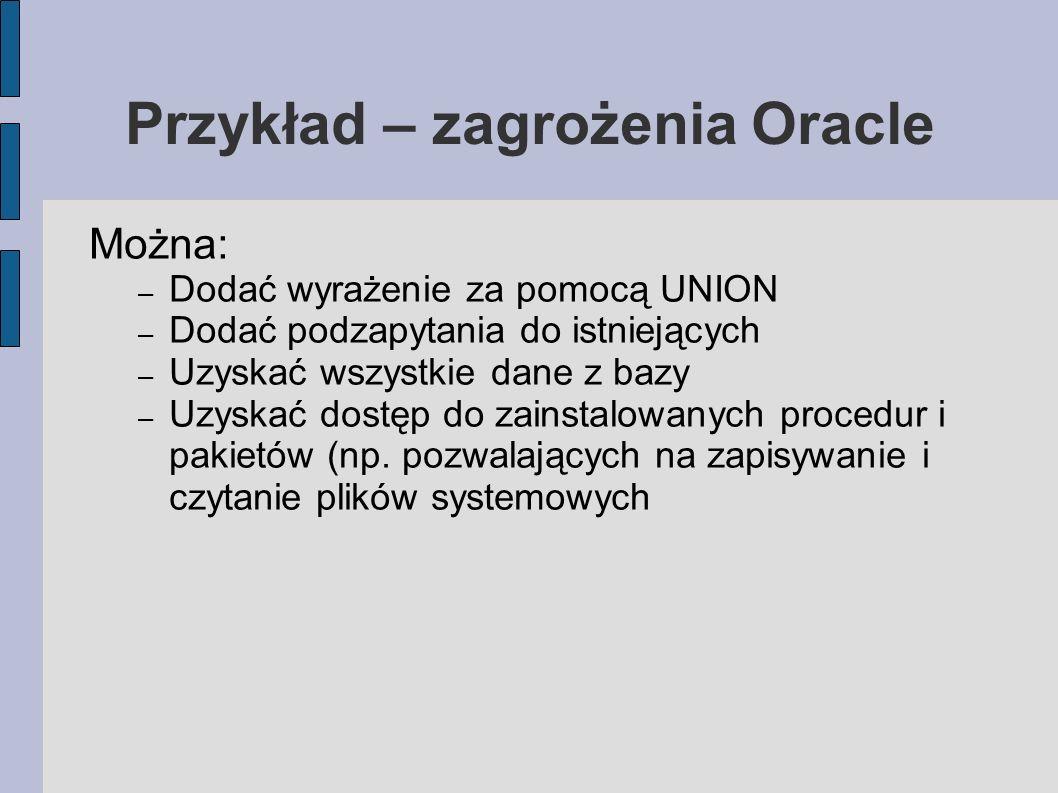 Przykład – zagrożenia Oracle