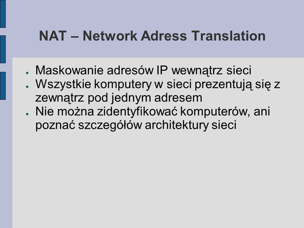 NAT – Network Adress Translation