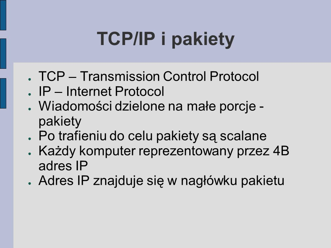 TCP/IP i pakiety TCP – Transmission Control Protocol