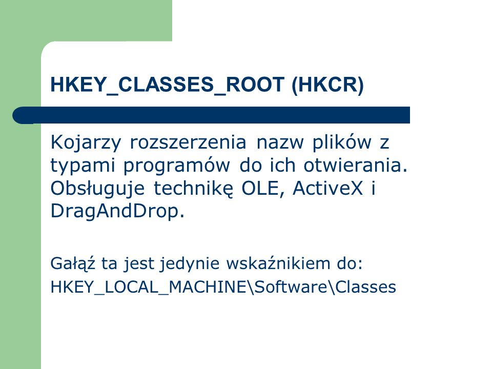 HKEY_CLASSES_ROOT (HKCR)
