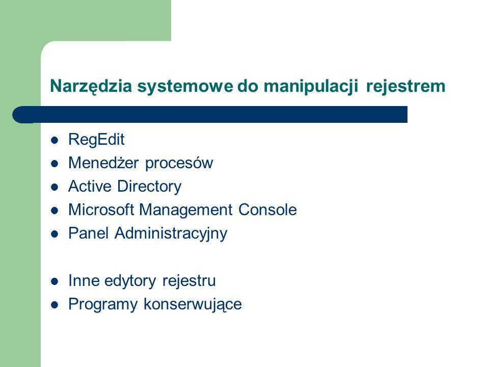 Narzędzia systemowe do manipulacji rejestrem