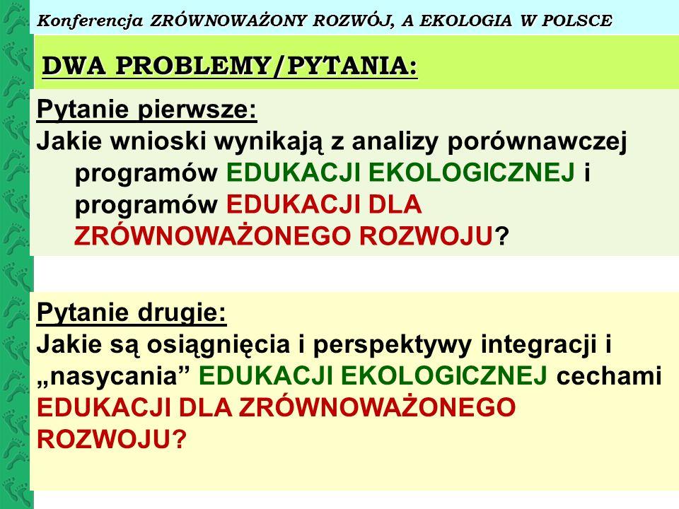DWA PROBLEMY/PYTANIA: