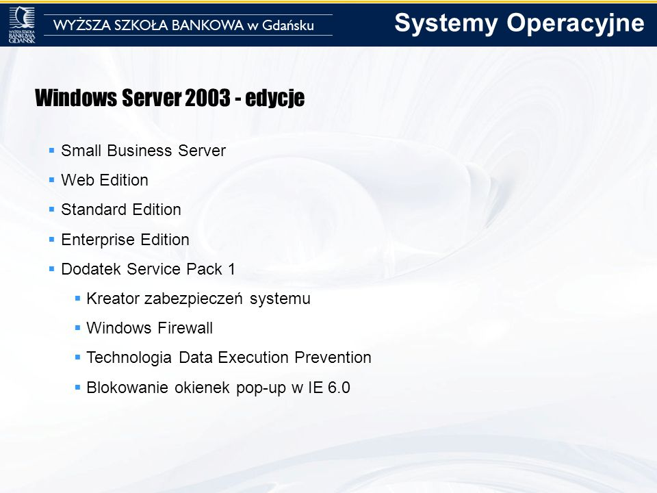 Systemy Operacyjne Windows Server 2003 - edycje Small Business Server