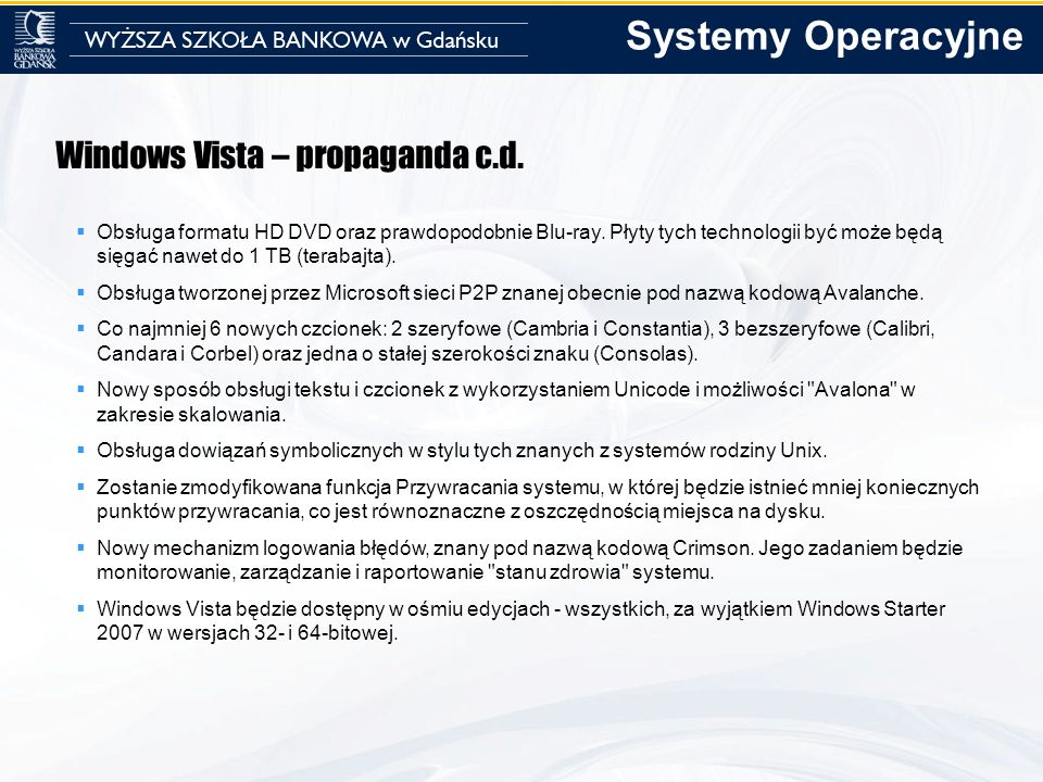 Systemy Operacyjne Windows Vista – propaganda c.d.