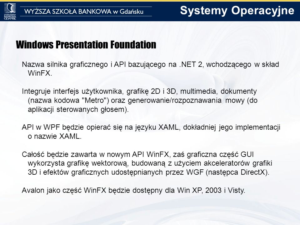 Systemy Operacyjne Windows Presentation Foundation