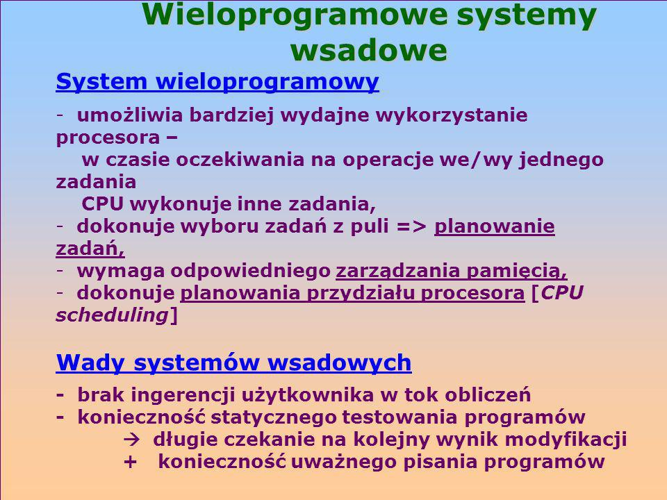 Wieloprogramowe systemy wsadowe