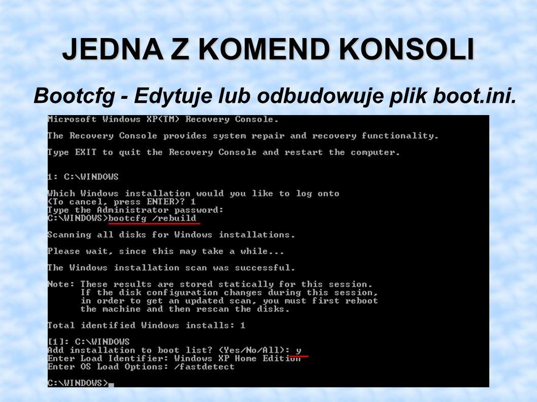 Bootcfg - Edytuje lub odbudowuje plik boot.ini.