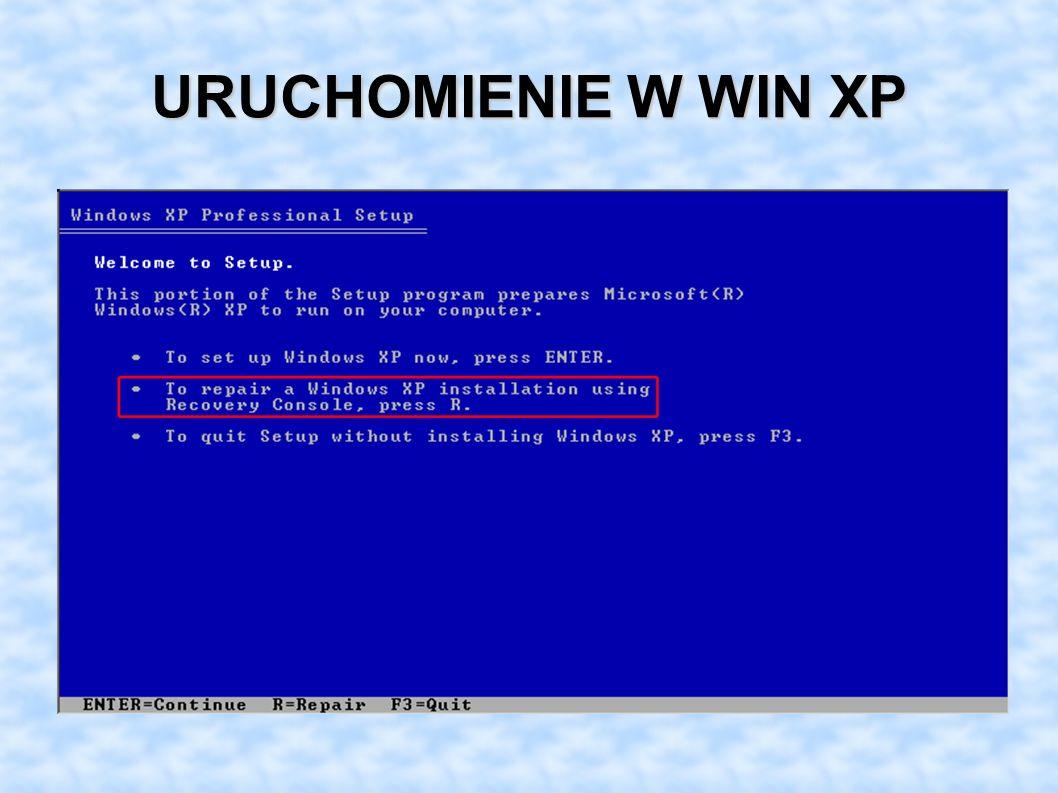 URUCHOMIENIE W WIN XP