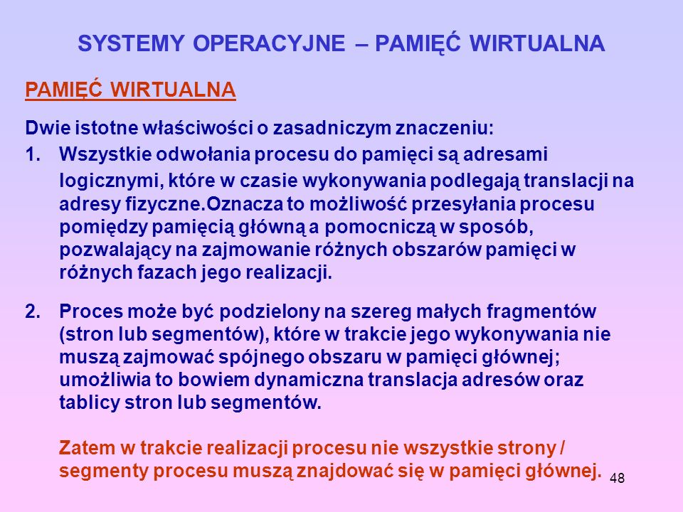 SYSTEMY OPERACYJNE – PAMIĘĆ WIRTUALNA