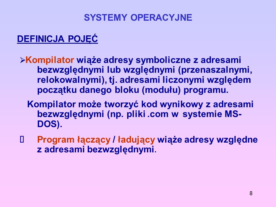 SYSTEMY OPERACYJNEDEFINICJA POJĘĆ.