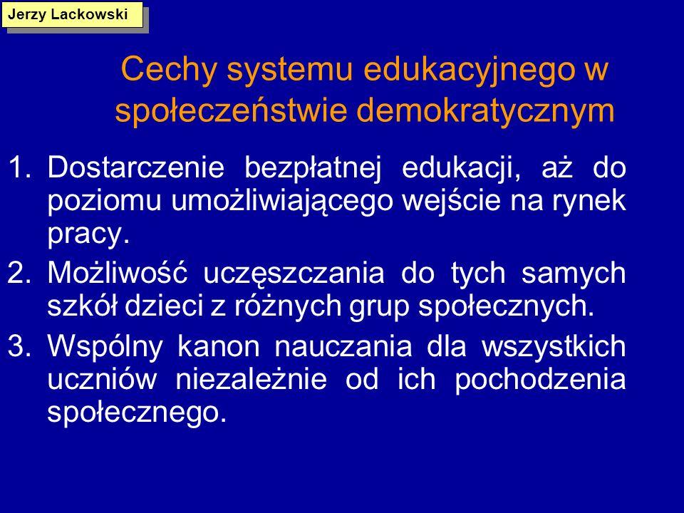 Cechy systemu edukacyjnego w społeczeństwie demokratycznym