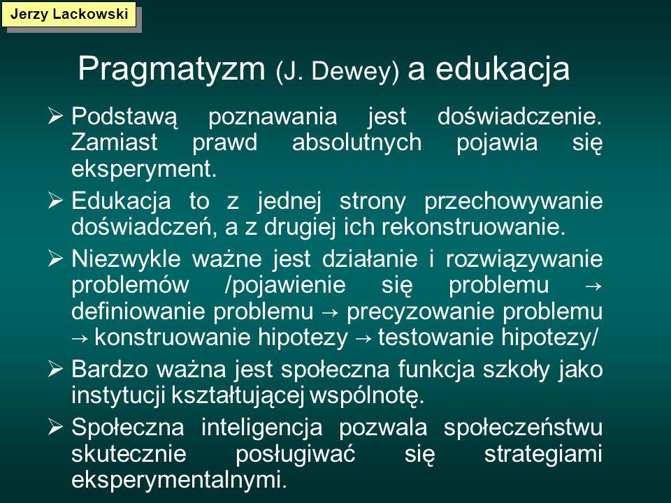 Pragmatyzm (J. Dewey) a edukacja