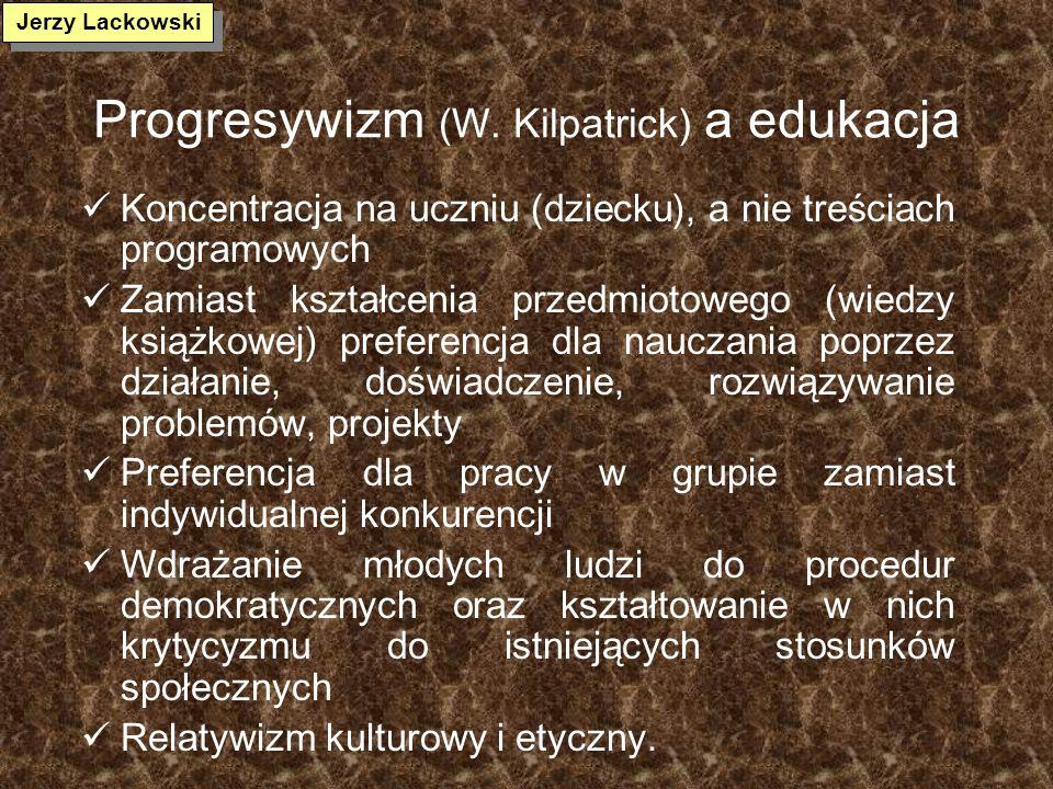 Progresywizm (W. Kilpatrick) a edukacja