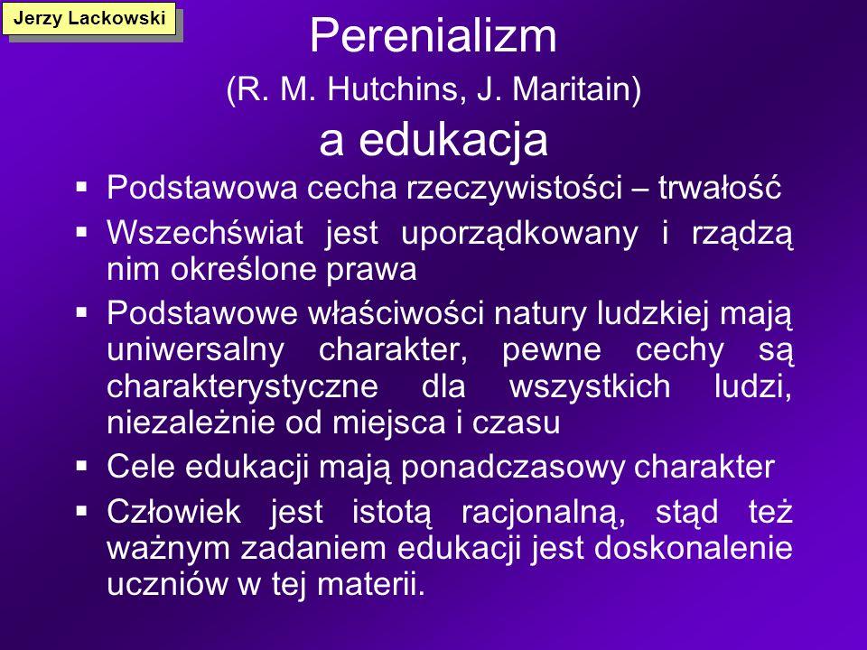 Perenializm (R. M. Hutchins, J. Maritain) a edukacja