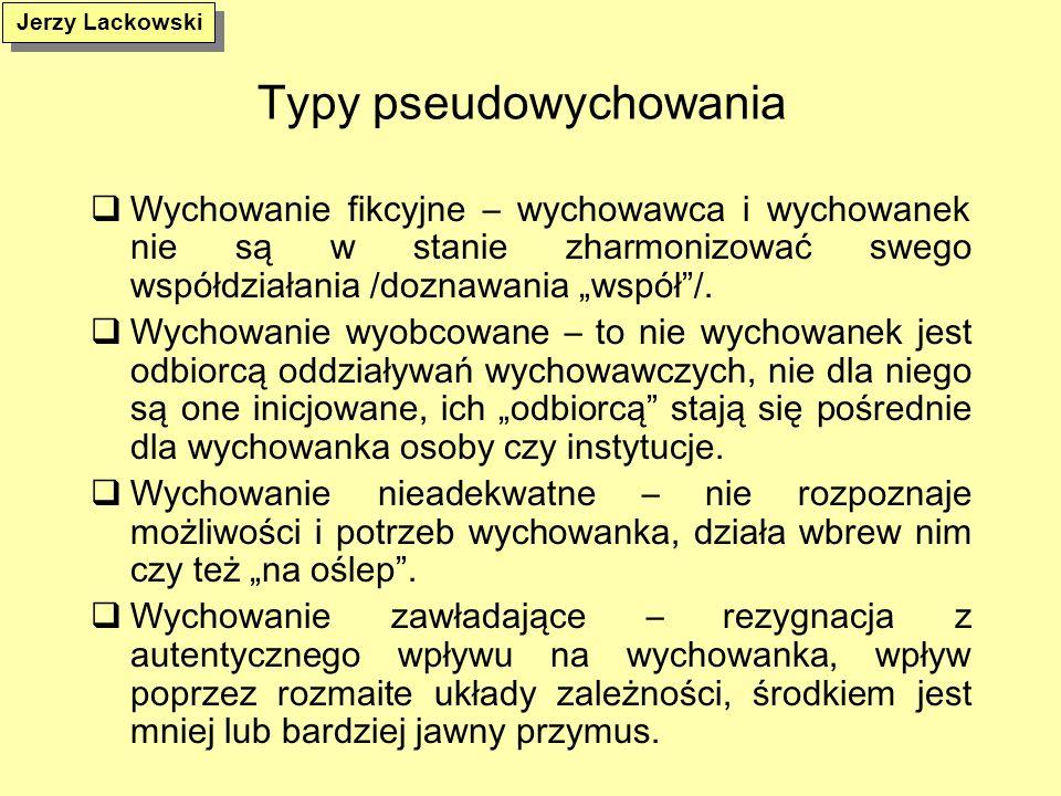 Typy pseudowychowania