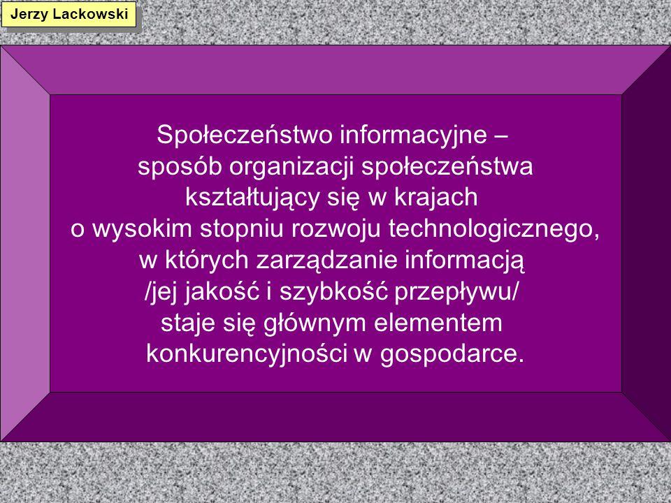 Społeczeństwo informacyjne – sposób organizacji społeczeństwa