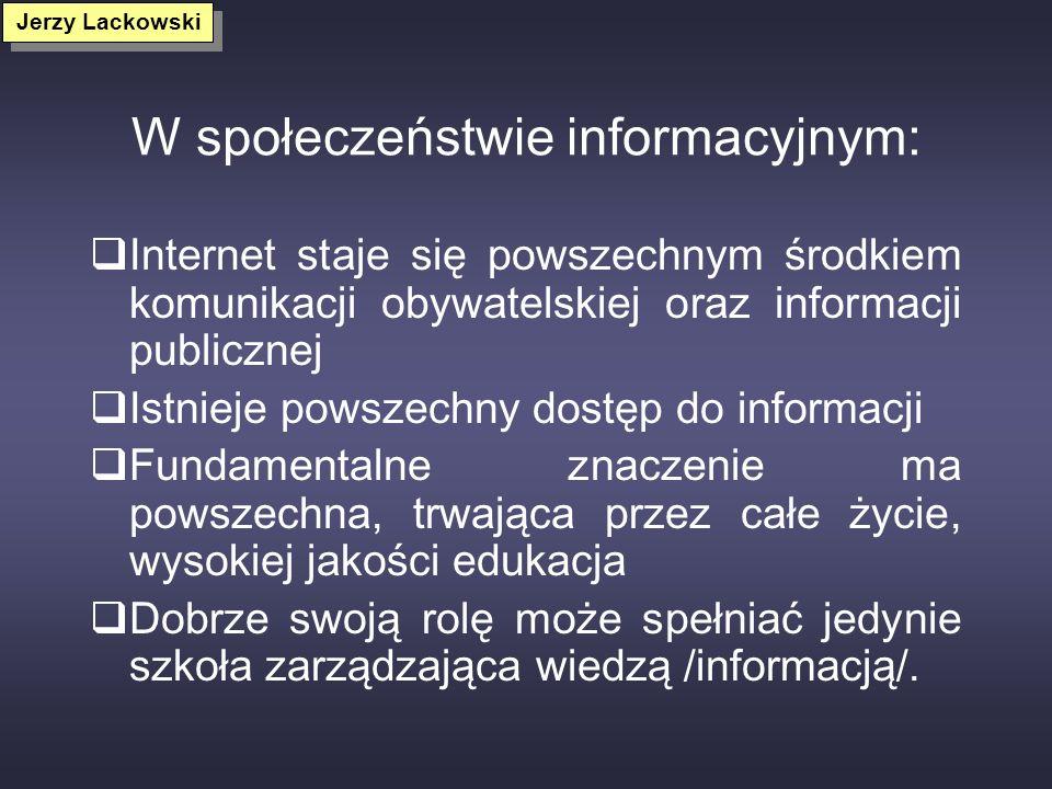 W społeczeństwie informacyjnym:
