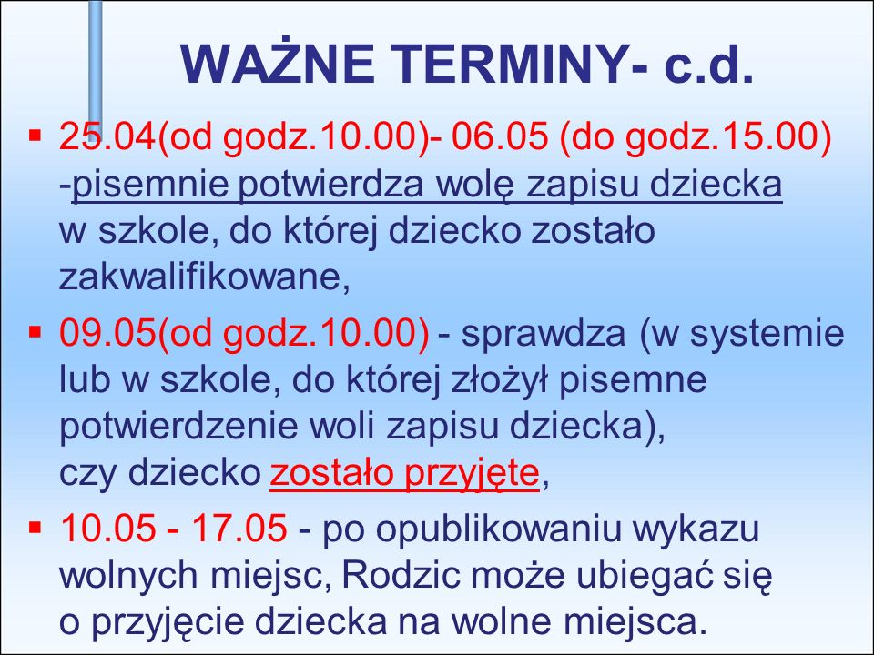 WAŻNE TERMINY- c.d.