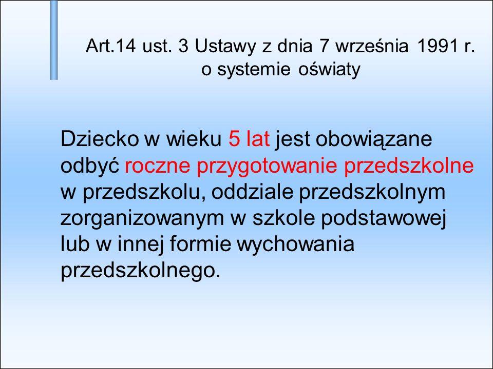 Art.14 ust. 3 Ustawy z dnia 7 września 1991 r. o systemie oświaty