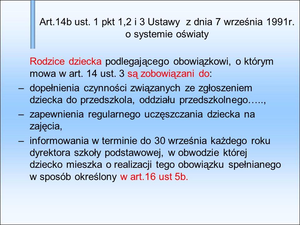 Art. 14b ust. 1 pkt 1,2 i 3 Ustawy z dnia 7 września 1991r